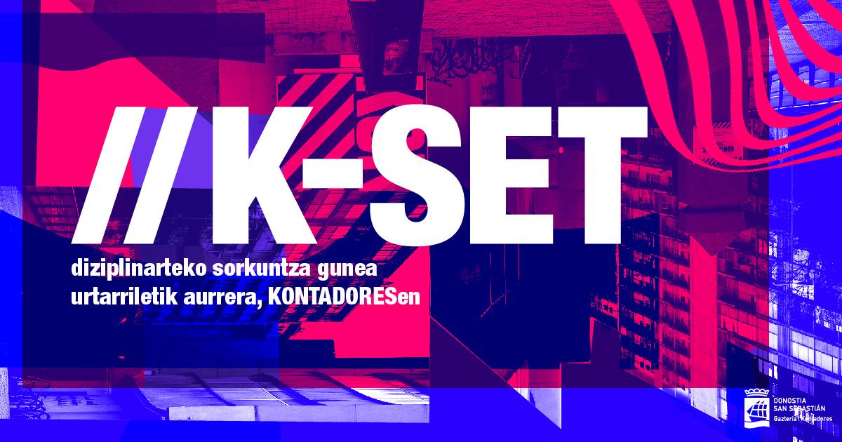 K-SET: Diziplinarteko sorkuntza gunea