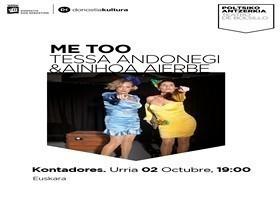 Teatro de bolsillo: Me too, Ainhoa Aierbe y Tessa Andonegi