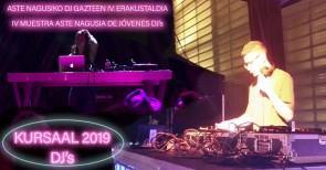 ASTE NAGUSIKO DJ GAZTEEN IV. ERAKUSTALDIA